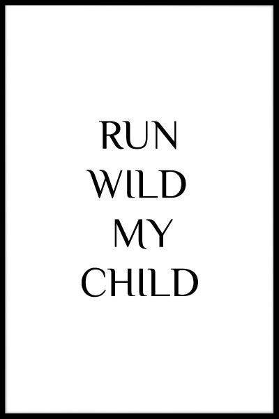 Run Wild My Child Juliste