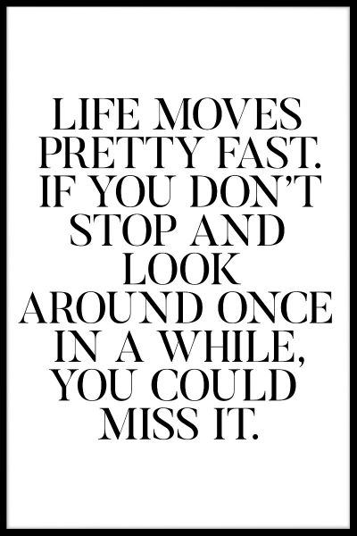 Life Moves Fast Juliste