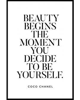 Beauty Begins The Moment You Decide Juliste