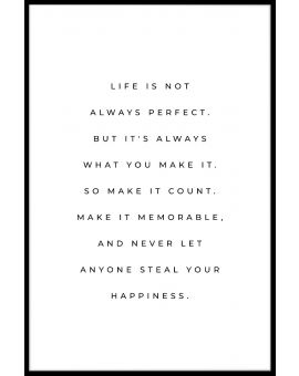 Life Is Not Perfect Juliste