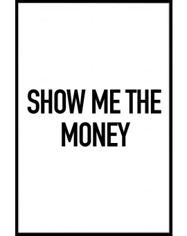 Show Me The Money Juliste