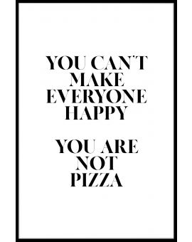 You Are Not Pizza Juliste