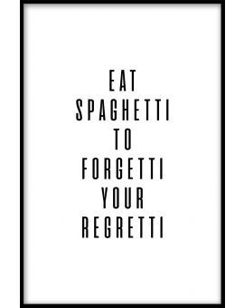 Eat Spaghetti Juliste