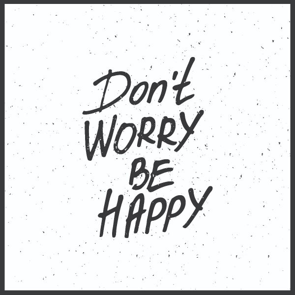 Don't Worry Be Happy Juliste